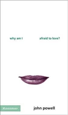 Why Am I Afraid to Love?
