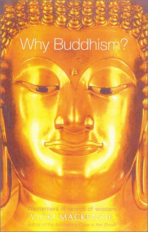 Why Buddhism?
