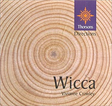 Wicca: Thorsons First Directions