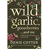 Wild Garlic, Gooseberries and Me 9780007251971