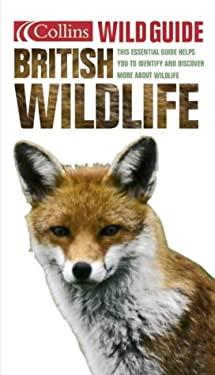 Wild Guide to British Wildlife