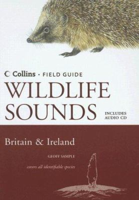 Wildlife Sounds of Britain & Ireland [With CD]