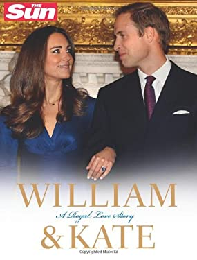 William & Kate: A Royal Love Story. 9780007393800