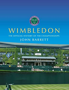Wimbledon : The Official History of the Championships