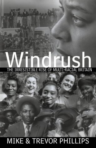 Windrush: The Irresistible Rise of Multiracial Britain