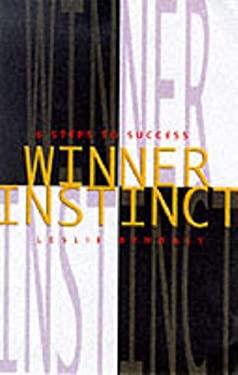 Winner Instinct: 6 Steps to Success