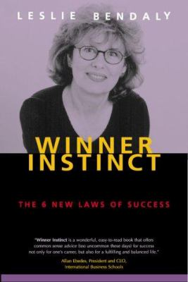 Winner Instinct: The 6 New Laws of Success