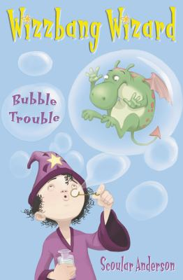 Wizzbang Wizard: Bubble Trouble