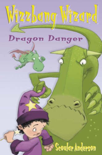 Wizzbang Wizard: Dragon Danger and Grasshopper Glue