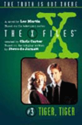 X Files 3 - Tiger, Tiger