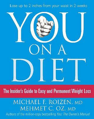 You on a Diet: The Insider's Guide to Easy and Permanent Weight Loss 9780007241842
