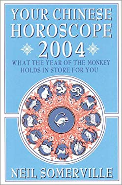 Your Chinese Horoscope 2004: What the Year of the Monkey Holds in Store for You
