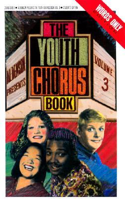 Youth Chorus Book Volume Three