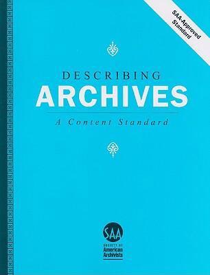 Describing Archives: A Content Standard