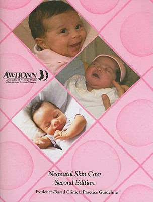 Neonatal Skin Care: Evidence-Based Clinical Practice Guideline