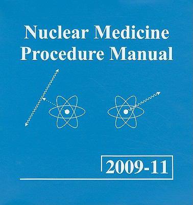 Nuclear Medicine Procedure Manual [With CDROM]