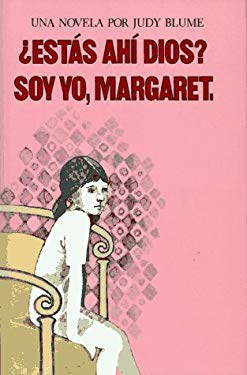 ?Estas Ahi, Dios? Soy Yo, Margaret = Are You There God? It's Me, Margaret