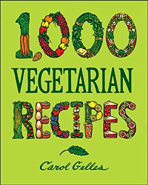 1,000 Vegetarian Recipes 9780025429659