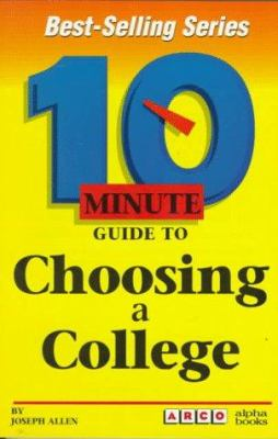 10 Minute Guide to Choosing a College