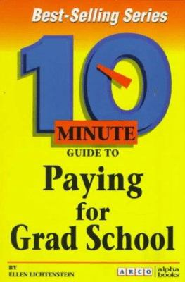 10 Minute Guide to Paying for Grad School