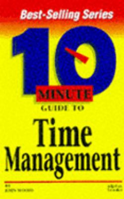 10 Minute Guide to Time Management