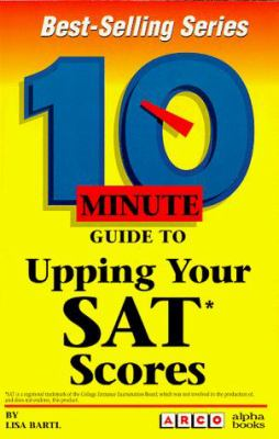10 Minute Guide to Upping Your SAT Scores