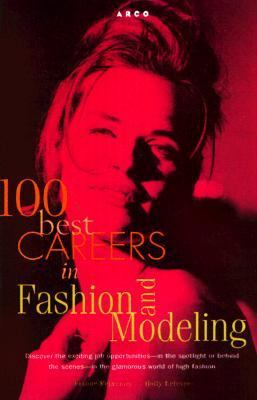 100 Best Careers in Modeling and Fashion