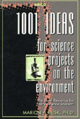 1001 Ideas for Science Projects Envi 2ed