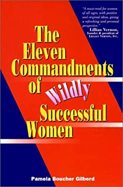 11 Commandments of Wildly Successful Women