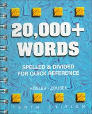 20,000+ Words: Spelled and Divided for Quick Reference