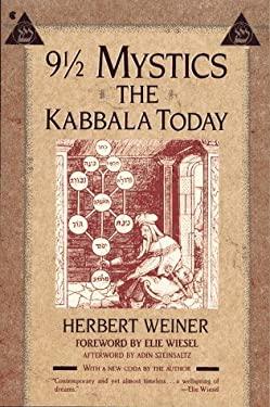 9 1/2 Mystics: The Kabbala Today