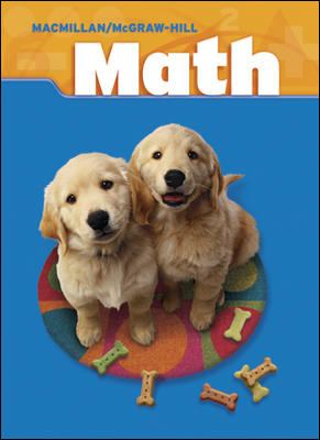 MacMillan/McGraw-Hill Math, Grade 2, Pupil Edition (Consumable)