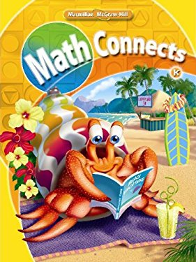 Math Connects, Kindergarten, Consumable Student Edition, Volume 1