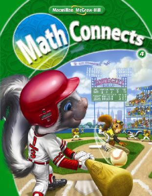 Math Connects, Grade 4, Student Edition Math Connects, Grade 4, Student Edition