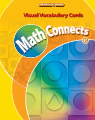 Math Connects, Kindergarten, Visual Vocabulary Cards