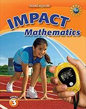 Math Connects, Grade 3, Impact Mathematics, Student Edition