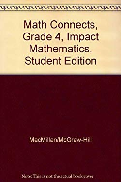 Math Connects, Grade 4, Impact Mathematics, Student Edition