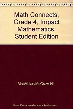 Math Connects, Grade 4, Impact Mathematics, Student Edition