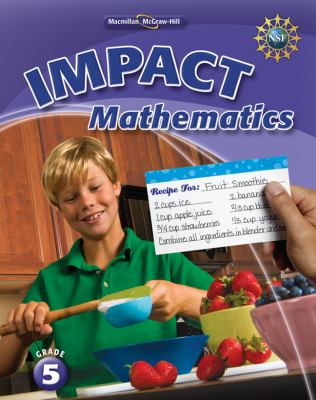 Math Connects, Grade 5, Impact Mathematics, Student Edition