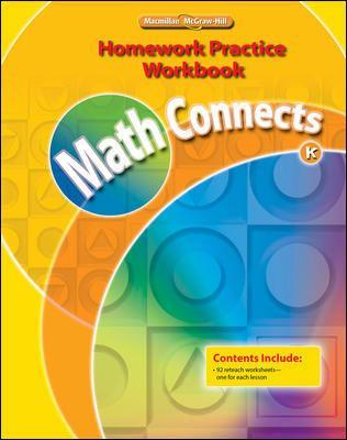 Math Connects, Kindergarten, Homework Practice Workbook