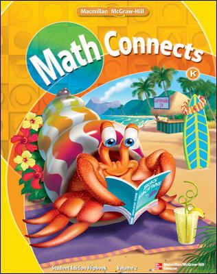Math Conects, Kindergarten, Student Edition Flip Book, Volume 2
