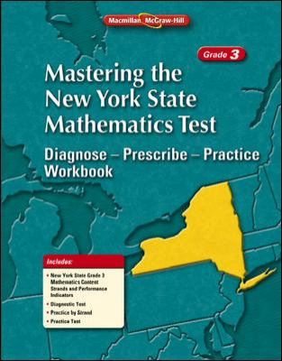Mastering the New York State Mathematics Test: Diagnose--Prescibe--Practice Workbook, Grade 3