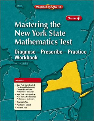 Mastering the New York State Mathematics Test: Diagnose--Prescibe--Practice Workbook, Grade 4