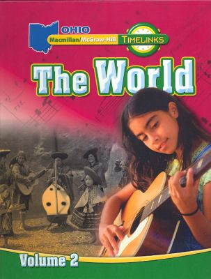 Oh Timelinks: Grade 6, the World, Volume 2, Student Edition