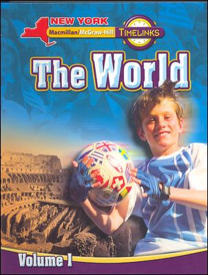 NY, Timelinks, Grade 6, the World, Volume 1, Student Edition