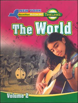 NY, Timelinks, Grade 6, the World Volume 2, Student Edition