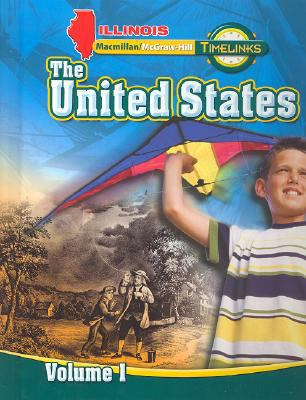 Il Timelinks: Grade 5, the United States, Volume 1 Student Edition