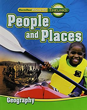 Timelinks: Second Grade, People and Places-Unit 2 Geography Student Edition