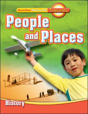 Timelinks: Second Grade, People and Places-Unit 3 History Student Edition