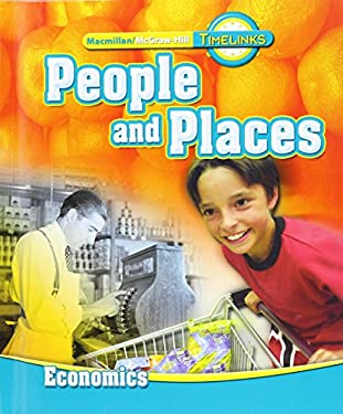 Timelinks: Second Grade, People and Places-Unit 4 Economics Student Edition